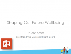 Shaping Our Future Wellbeing - Wyn, Cerys, Sam