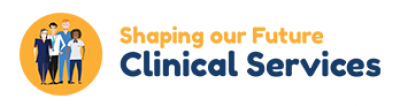 Shaping our furture clinical services pop up